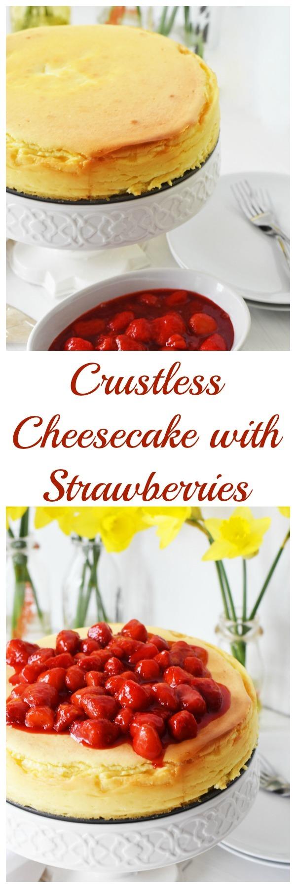 Crustless Cheesecake with Strawberries