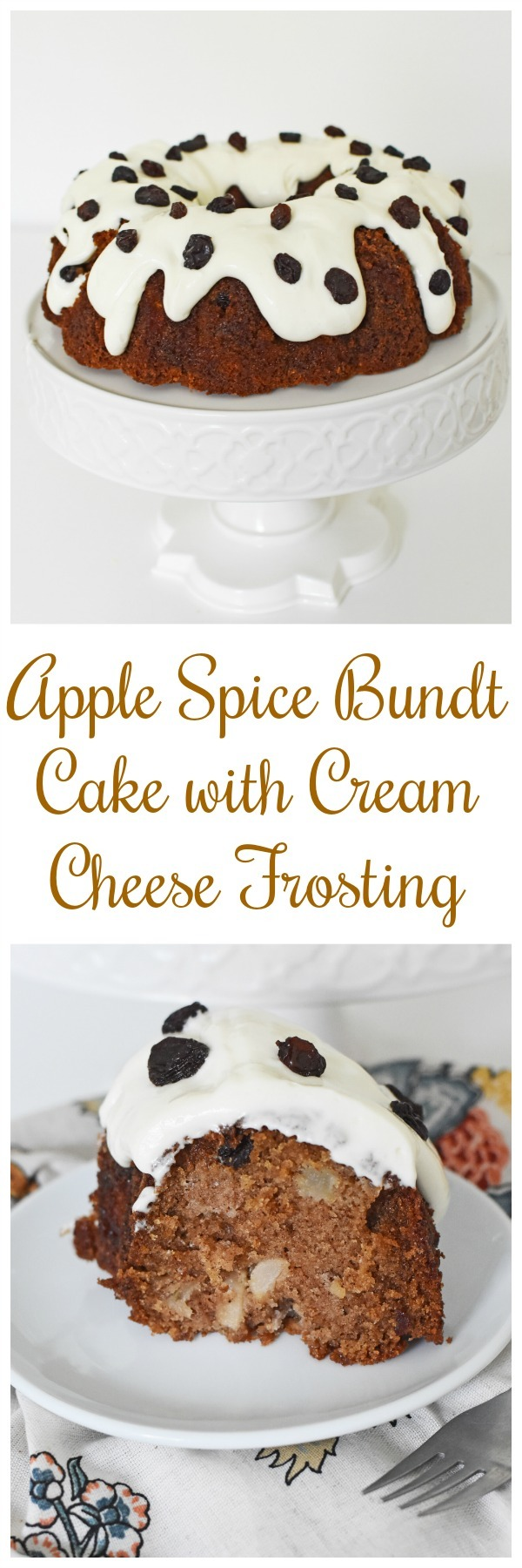 Apple Spice Bundt Cake with Cream Cheese Frosting and Raisins