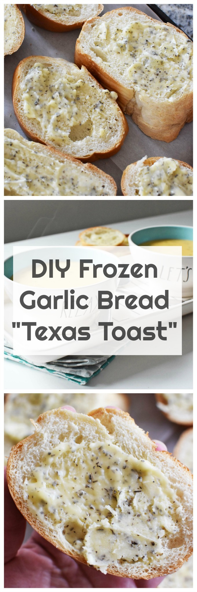 DIY Frozen Garlic Bread Texas Toast