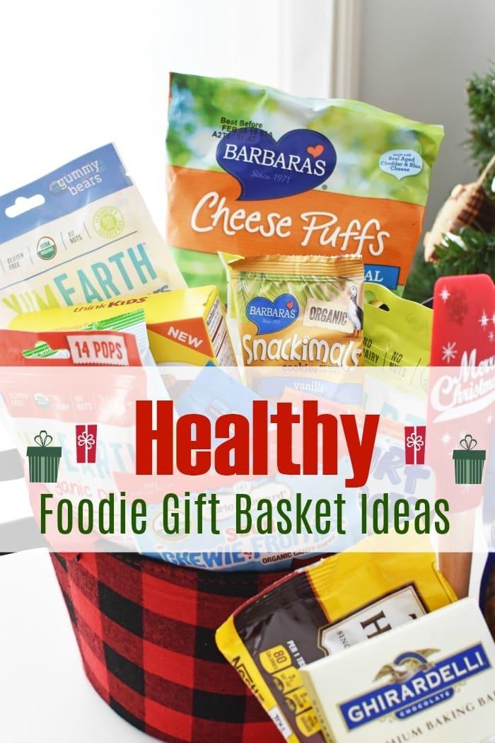 Healthy Foodie Gift basket Ideas