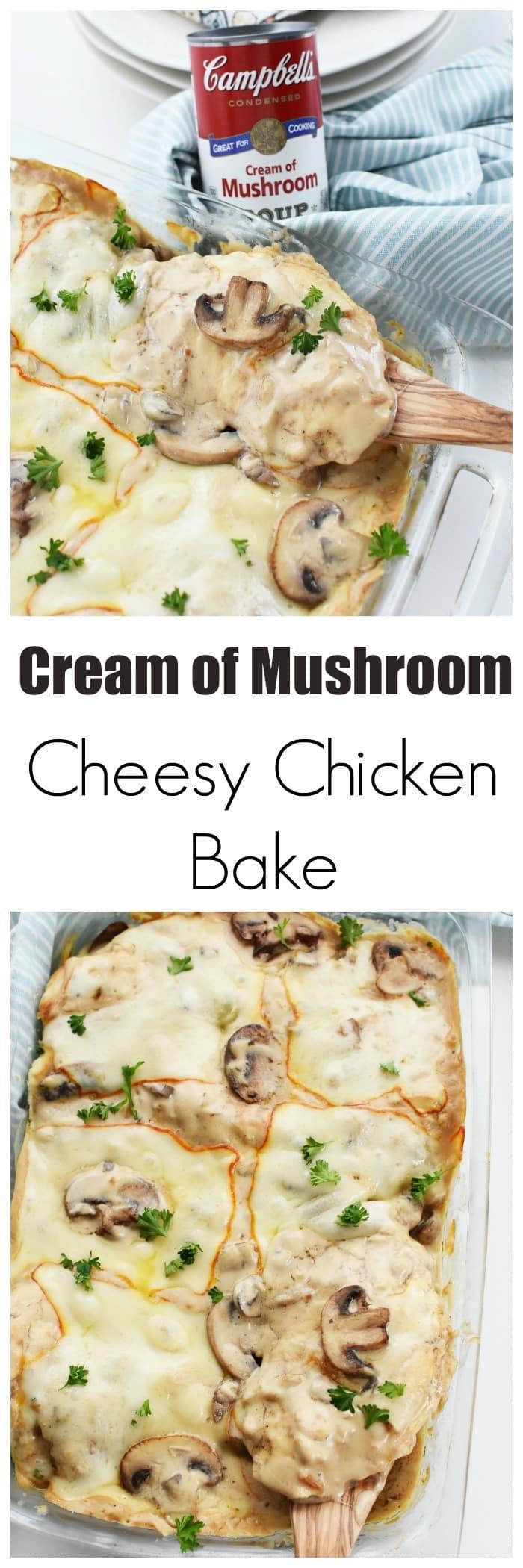 Cream of Mushroom Cheesy Chicken Bake with Sauteed Mushrooms