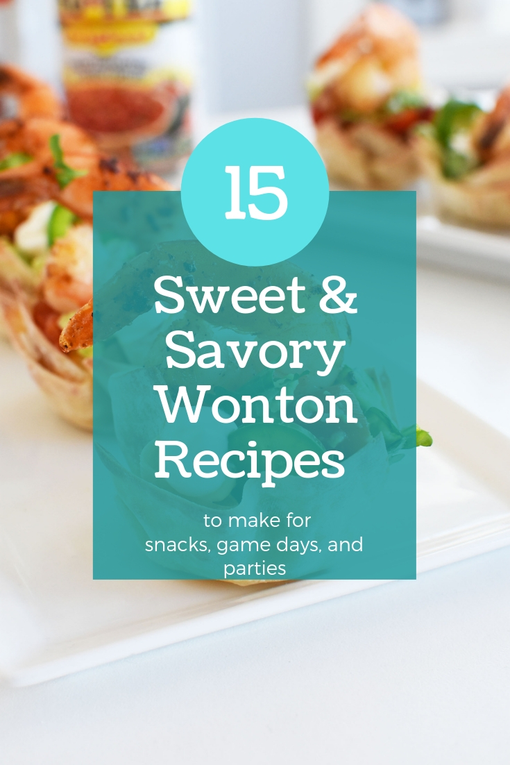 15 Sweet and Savory Wonton Recipes