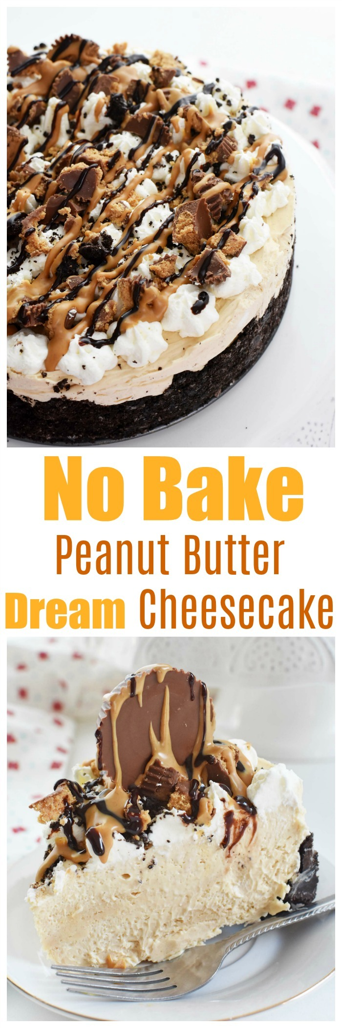 No Bake Peanut Butter Dream Cheesecake Recipe