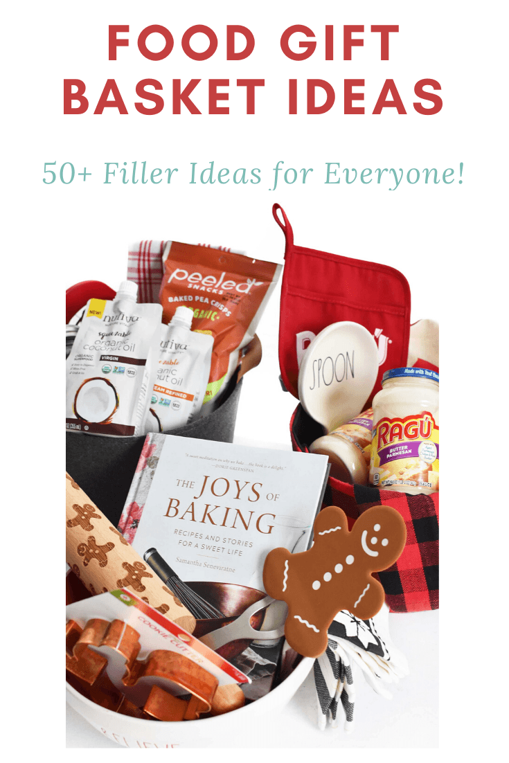 3 Easy Food Gift Basket Ideas (50+ Filler Ideas)
