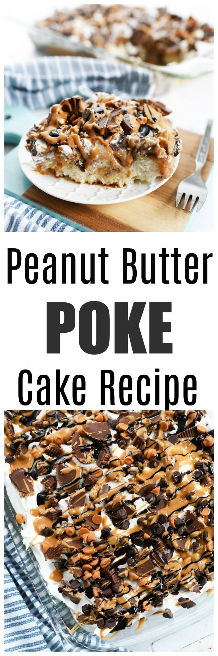 The Best Peanut Butter Poke Cake