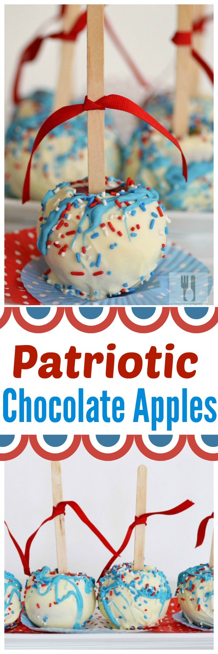 Patriotic Chocolate Dipped Apples!