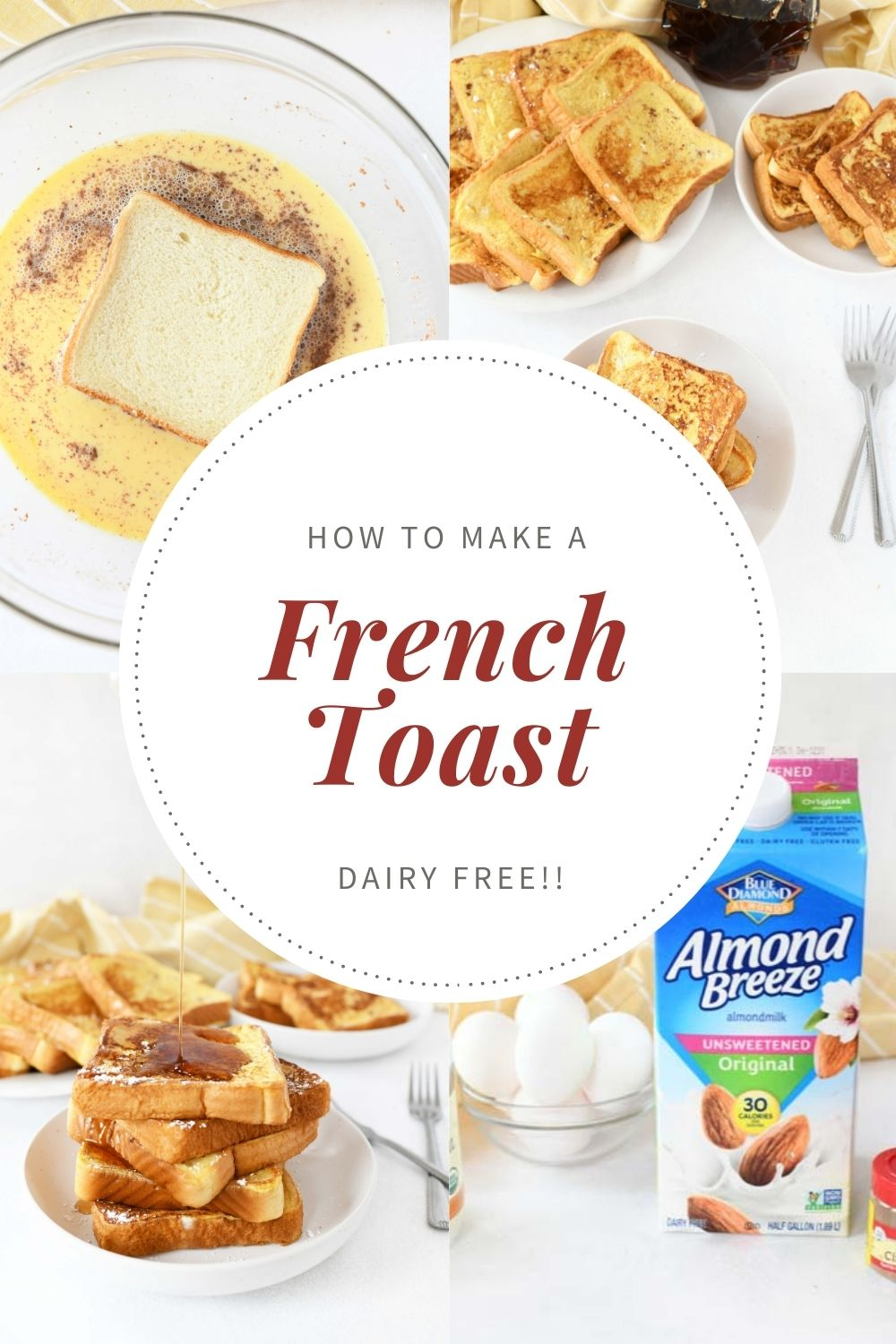 French Toast Made with Almond Milk