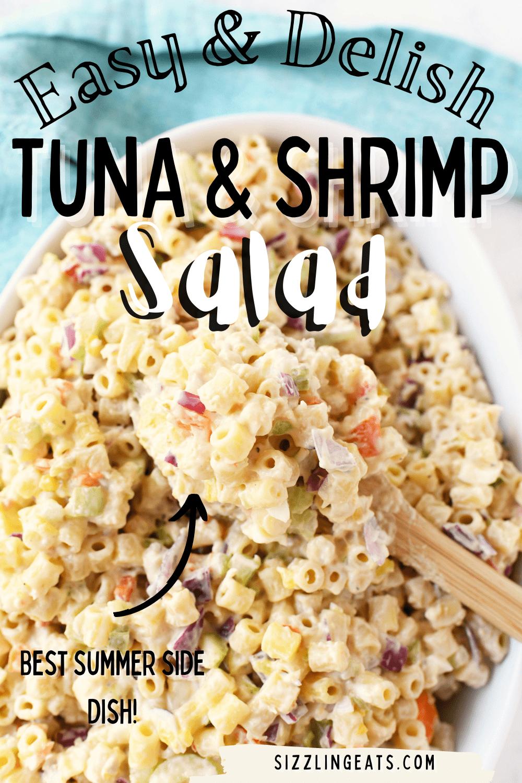 Easy Tuna Pasta Salad with Shrimp