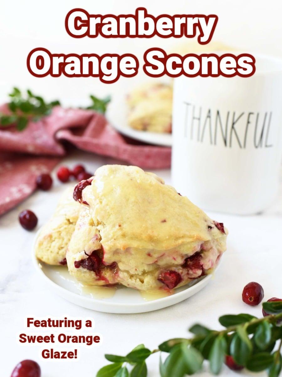 Super Moist Cranberry Orange Scones